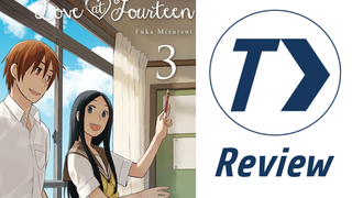 <i>Love at Fourteen</i> Vol. 3 - Manga Review