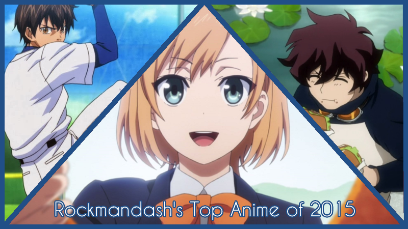 Illustration for article titled RockmanDash's Top 10 Anime of 2015