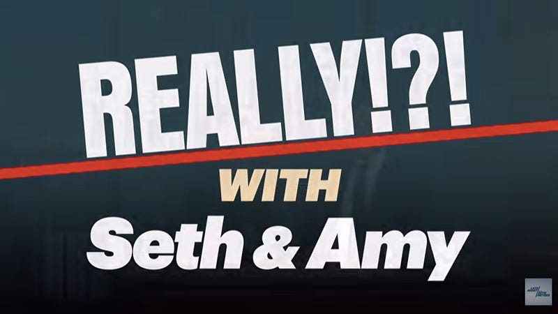 """Illustration for article titled Watch Seth Meyers and Amy Poehler reunite for a new installment of """"Really!?!"""""""