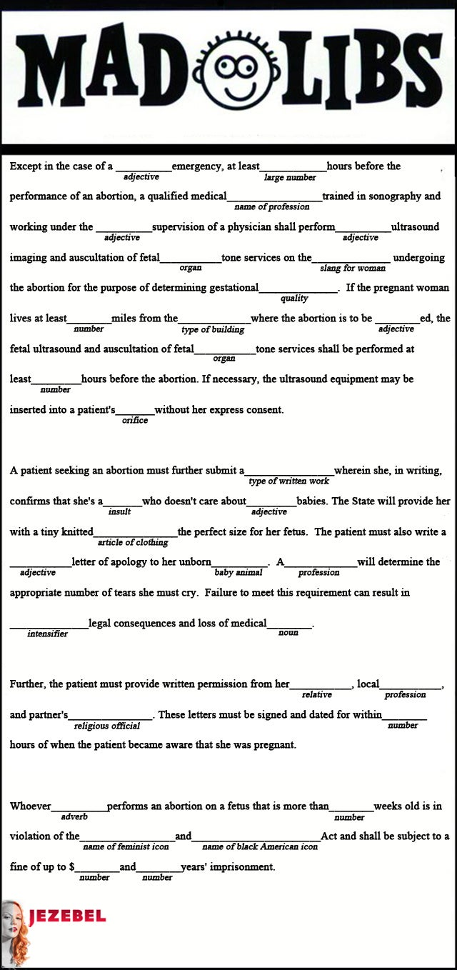 It S Time To Play Abortion Law Mad Libs