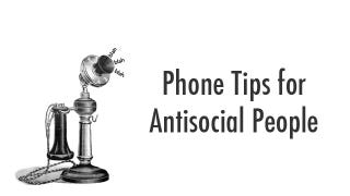 Illustration for article titled Three Phone Tips for Antisocial People Like Me Who Hate Phones