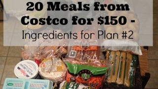 Make 20 Meals to Feed a Family of Four for $150 and One Trip to Costco