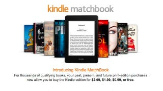 Illustration for article titled Amazon's Kindle Matchbook Offers Cheap Ebook Versions of Books You Own
