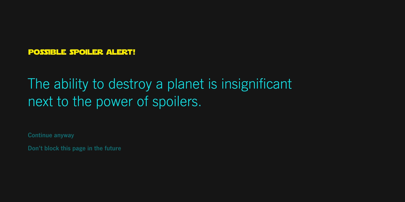 Illustration for article titled This Chrome Extension Will Block Star Wars Spoilers For You