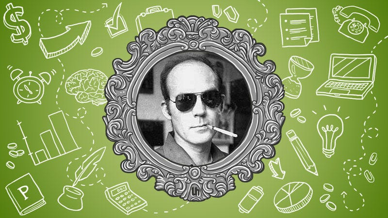 What do think of Hunter S. Thompson?