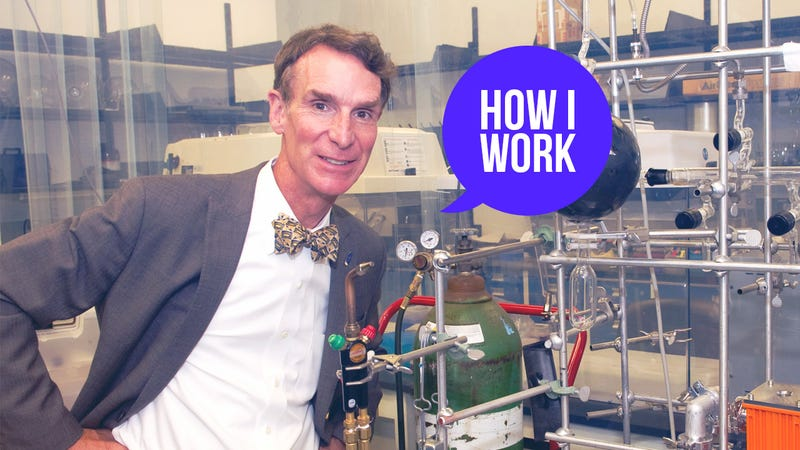 Illustration for article titled I'm Bill Nye, and This Is How I Work