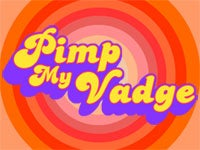 Illustration for article titled Pimp My Vadge