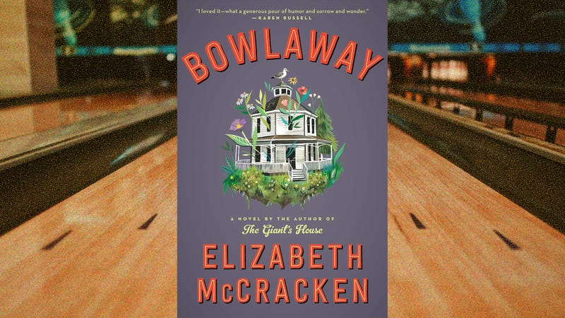 Illustration for article titled A stranger comes to town—and opens a bowling alley—in Elizabeth McCracken's Bowlaway