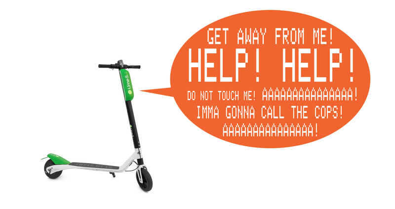 Illustration for article titled Panicked Rental Scooters Scream At You And Threaten To Call Cops If You Touch Them