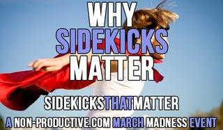 Illustration for article titled Why Sidekicks Matter