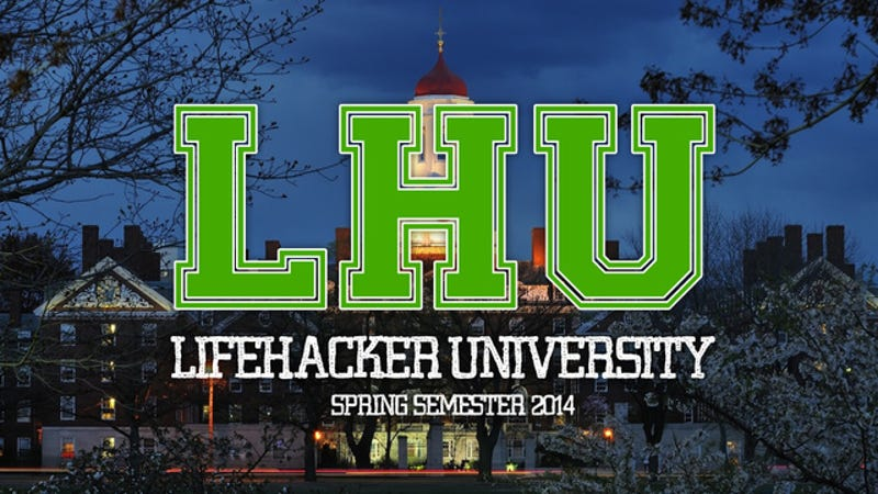Plan Your Free Online Education at Lifehacker U: Spring