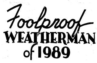 Illustration for article titled Foolproof Weatherman of 1989 (1939)