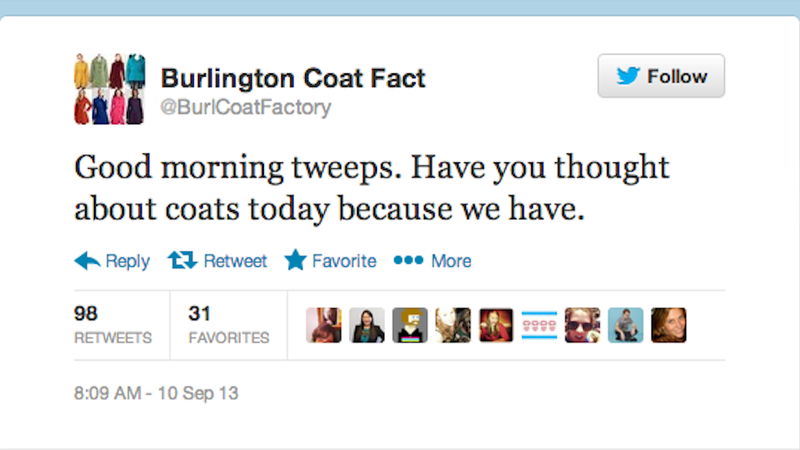 Illustration for article titled Probably-Fake Burlington Coat Factory Twitter Feed is a Damn Treasure