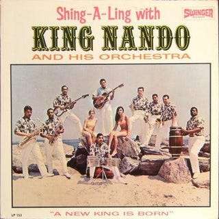 King Nando helped to define a shortlived genre that threatened traditional Latin music.