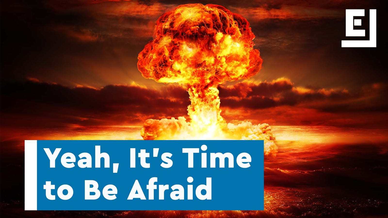 This Is What Nuclear War Would Mean for Life on Earth