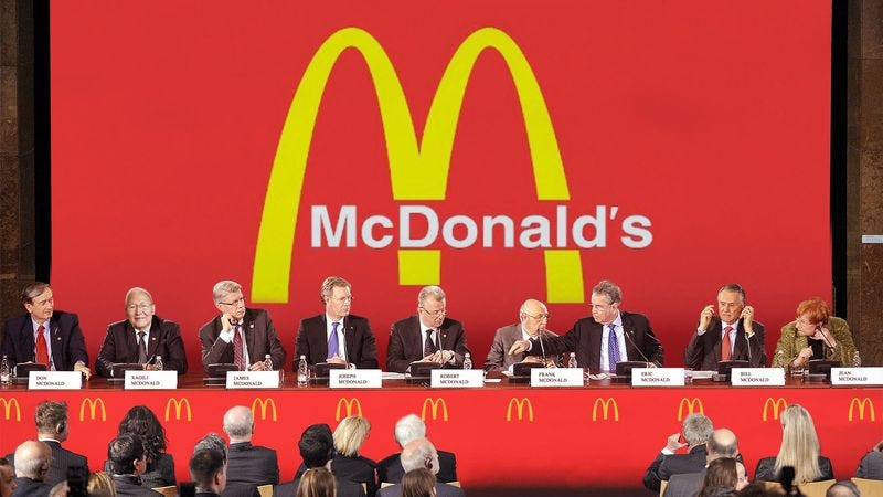 Family sources say every worker ever employed by the company has been a McDonald blood relative.