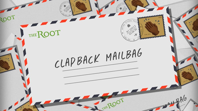 Illustration for article titled The Root's Clapback Mailbag: Who Am I to Judge?