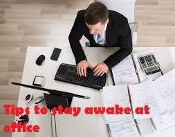 Illustration for article titled Find out ways to stay awake at the office