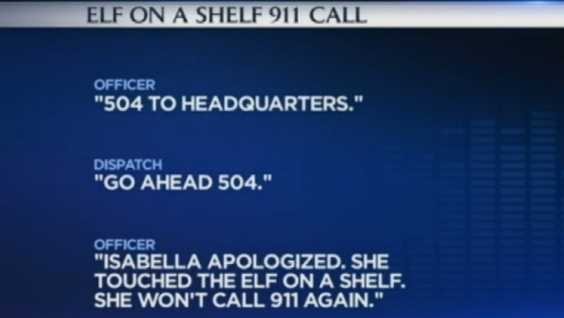 Illustration for article titled Little Girl Calls 911 After Touching Her 'Elf on a Shelf'
