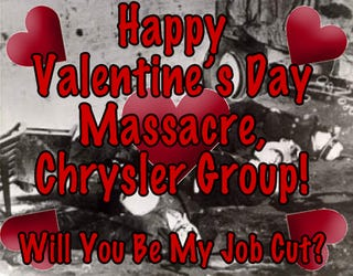 Illustration for article titled Breaking Valentine's Heart! Chrysler Group Gets 11,000 Job Cuts And Two Plant Closures