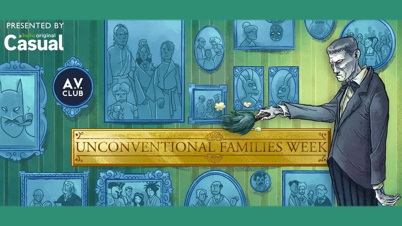 Illustration for article titled It's Unconventional Families Week at The A.V. Club