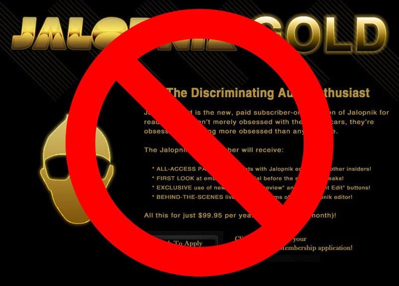 Illustration for article titled Jalopnik Gold Service Canceled After Higher-Than-Expected Volume