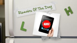 remains of the day all kindle fires will be ad supported