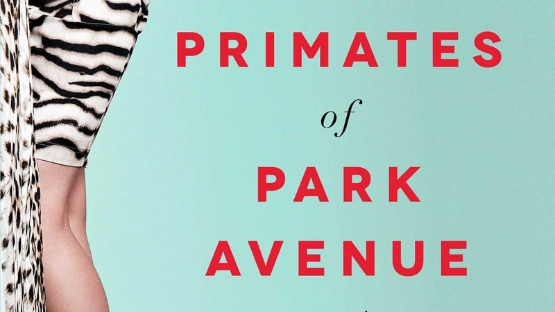 Illustration for article titled Primates Of Park Avenue is a fascinating but tone-deaf study of the ultra rich