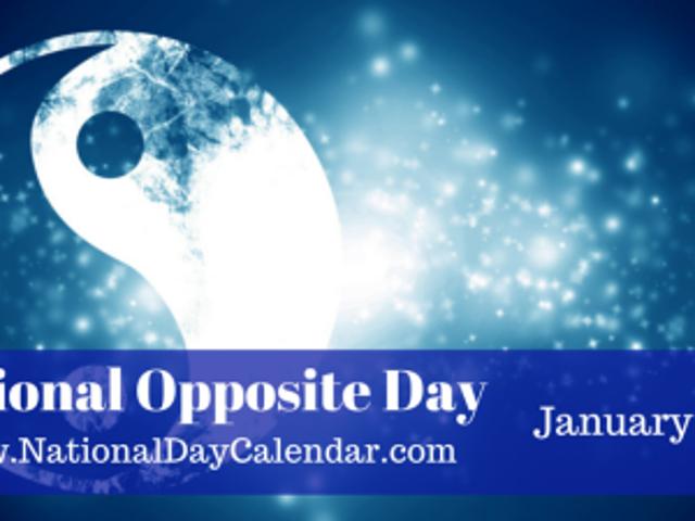 राष्ट्रीय OPPOSITE दिवस - राष्ट्रीय आईआरआईएस कॉफी दिवस
