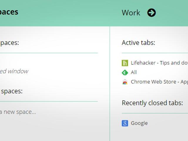 Spaces Administrerer Chrome Windows, gemmer faneblade til senere