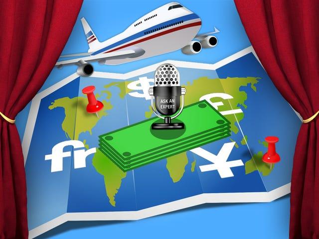 Zapytaj eksperta: wszystko o zarządzaniu pieniędzmi podczas podróży za granicę