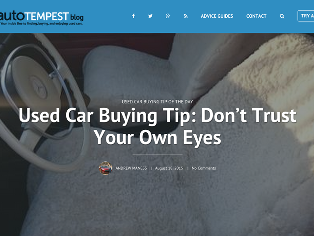 Used Car Buying Tip: Don't Trust Your Own Eyes