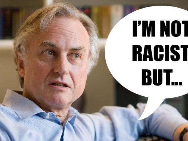 Why THE FUCK is Dawkins' bigoted bullshit on the FP?