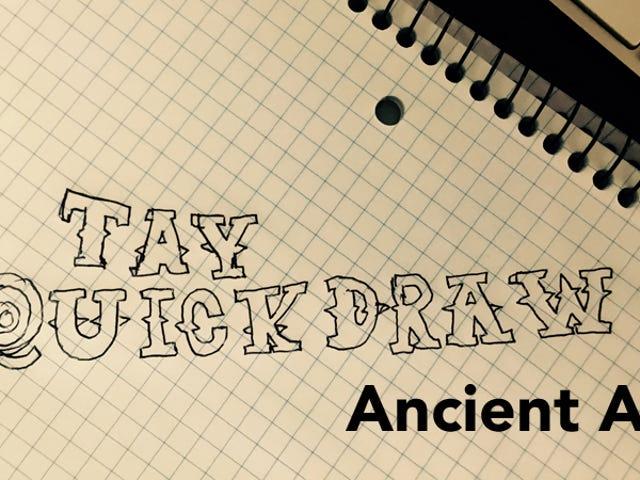 TAY Sunday QuickDraw: Formas de arte antiguas