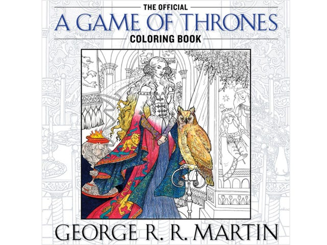 The Official Game of Thrones Coloring Book Really Isn't For Kids