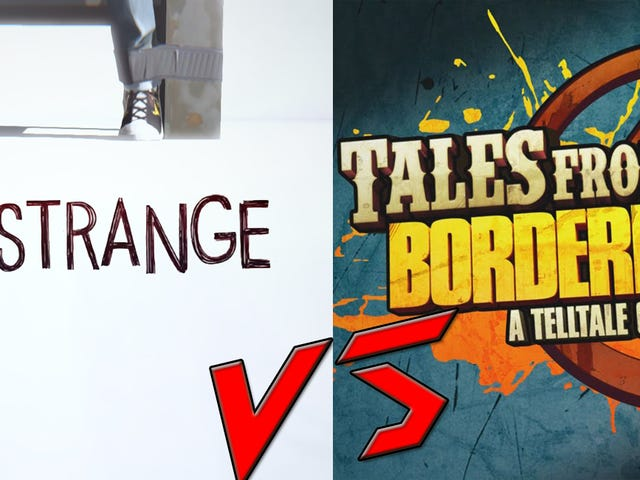 Life is Strange VS Tales from the Borderlands