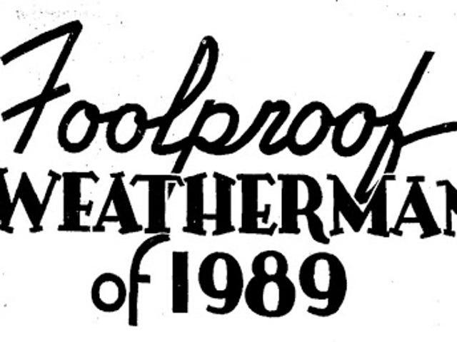 Foolproof Weatherman of 1989 (1939)
