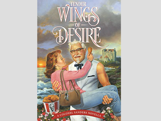 KFC Has Published a Colonel Sanders Romance Novel in Honor of Mother's Day and I Am Overwhelmed