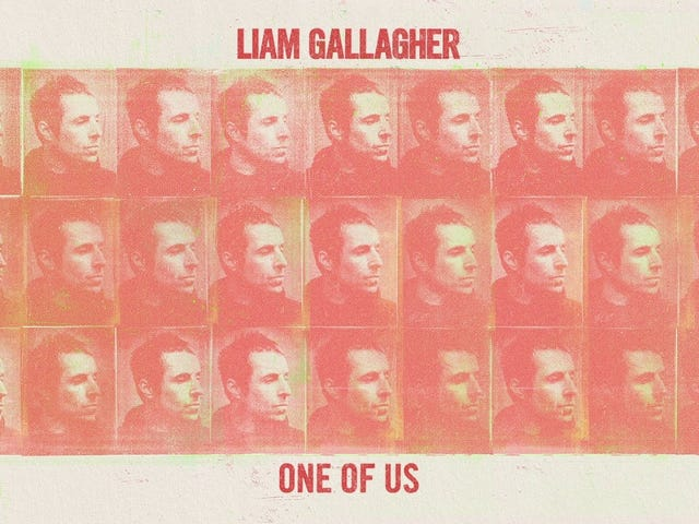 Track: One Of Us   Artist: Liam Gallagher   Album: Why Me?