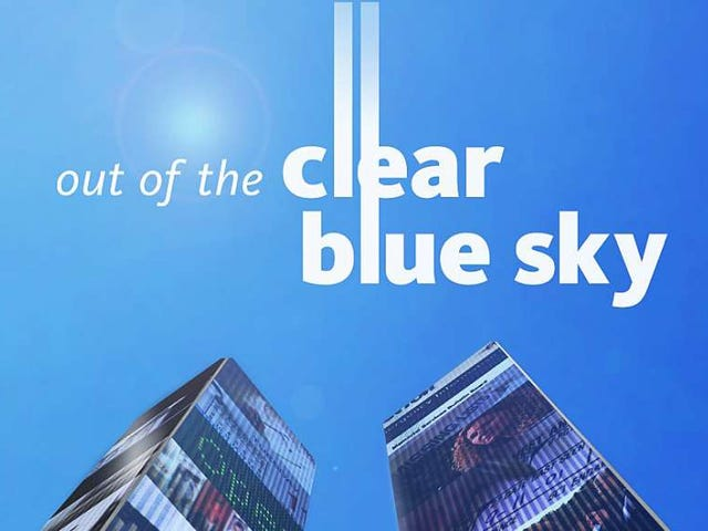 Documentary: Out Of The Clear Blue Sky