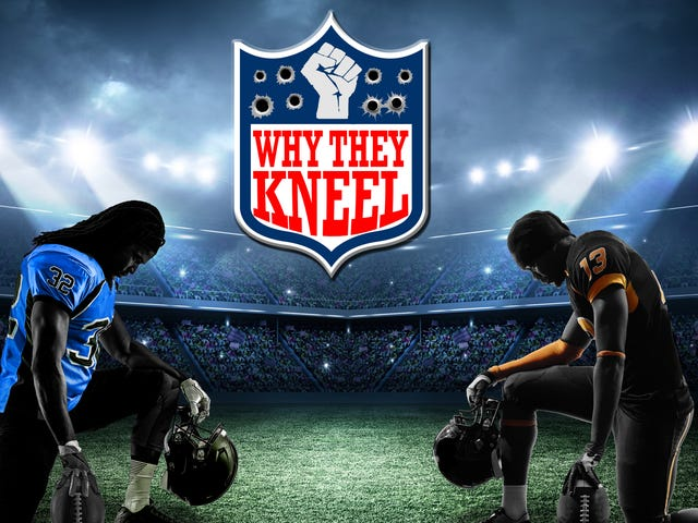 Why They Kneel: Everything We Said About Police Brutality Was Wrong