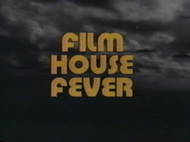 Film House Fever and Coming Soon