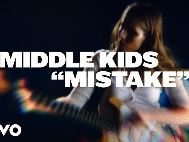 Middle Kids -- 'Mistake'