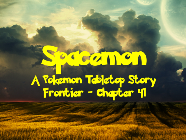 Spacemon: Frontier - Chapter 41: The Troyva Job