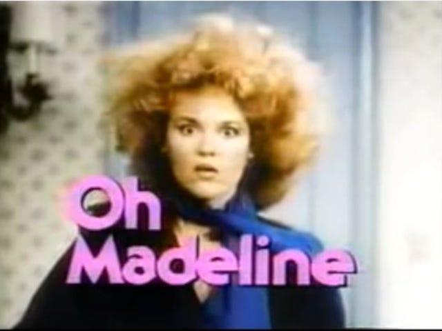 Oh Madeline