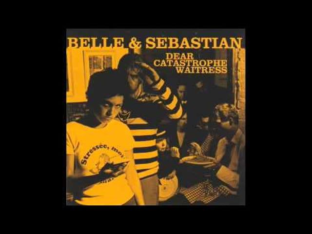 Belle and Sebastian -- 'Dear Catastrophe Waitress'