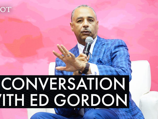 From Harry Belafonte to Tarana Burke, OG Journalist Ed Gordon Talks About Bringing Together an All-Star Team for Conversations In Black