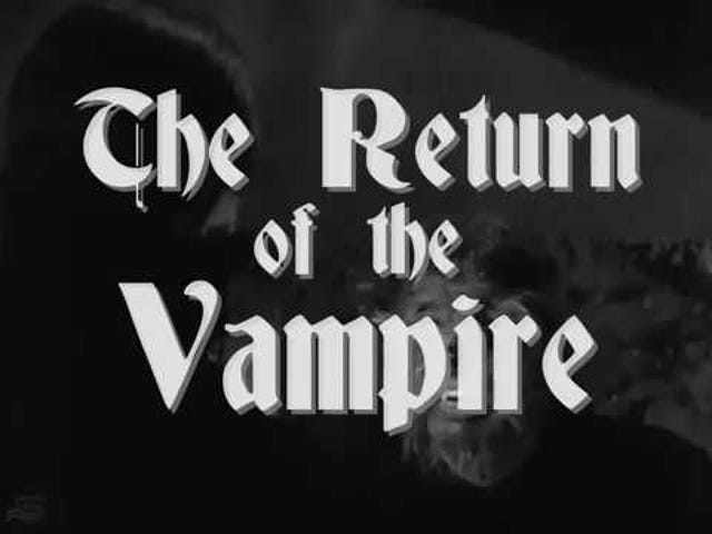 Svengoolie: The Return of the Vampire (1943)