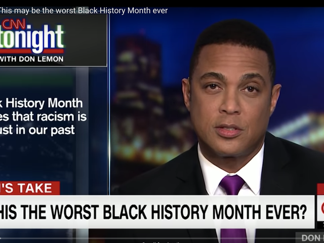 Don Lemon Agrees: This Was the Worst Black History Month Ever
