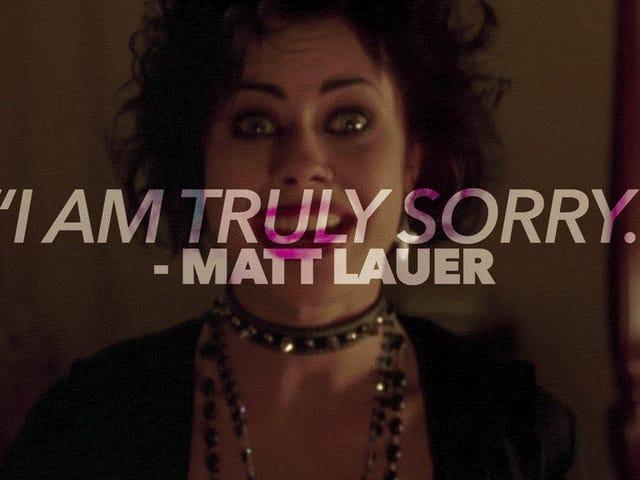 """Matt Lauer säger att han är """"ledsen"""" men han är också humbled och välsignad!"""
